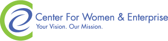 Center for Women & Enterprise - Your Vision, Our Mission